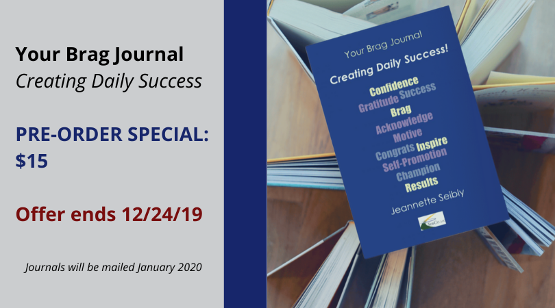 The Brag Journal PRE-ORDER SPECIAL_ $15 Offer ends December 24, 2019 Journals will be mailed January 2020.