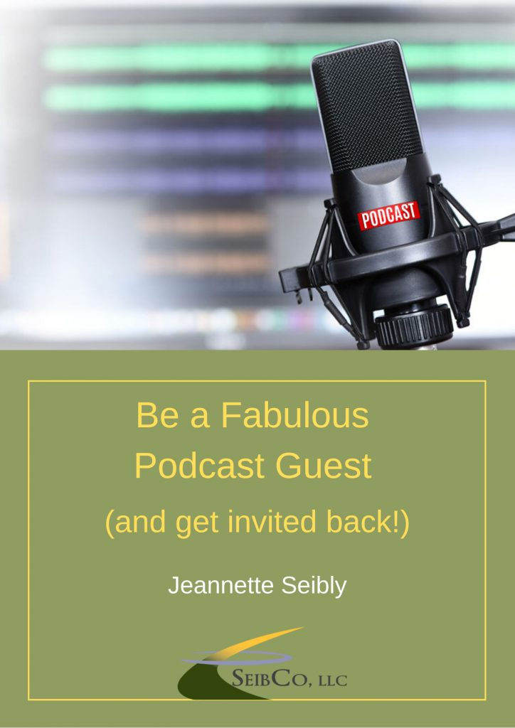 Be a Fabulous Guest on Podcast by Jeannette Seibly